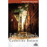 Butzen, Catherine, Fell the Angels