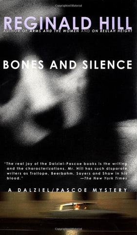 Hill, Reginald - Bones and Silence