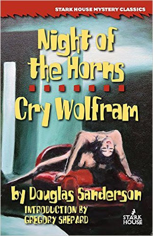 Sanderson, Douglas, Night of the Horns/Cry Wolfram