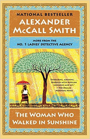 Smith, Alexander McCall, #16, The Woman Who Walked In Sunshine