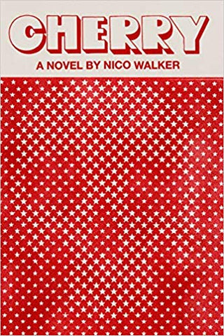 Nico Walker - Cherry
