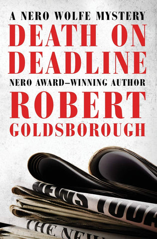 Robert Goldsborough - Death on Deadline