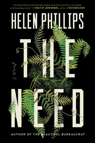 Helen Phillips - The Need