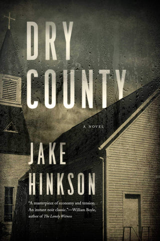 Jake Hinkson - Dry County