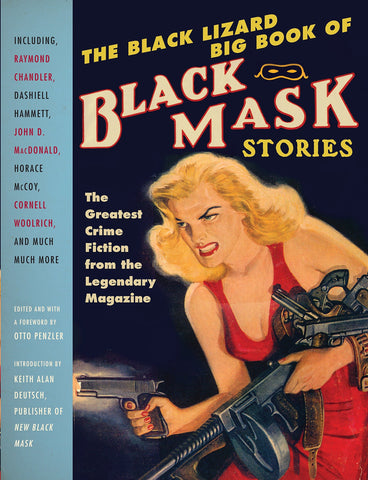 Otto Penzler, ed. - The Black Lizard Big Book of Black Mask Stories