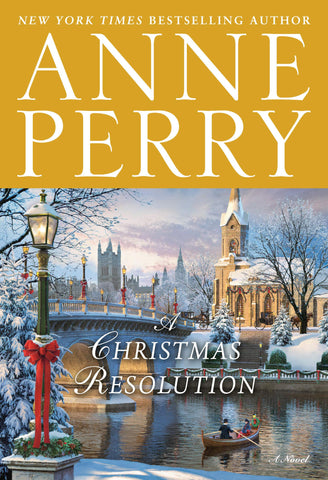 Anne Perry - A Christmas Resolution