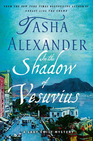 Tasha Alexander - In the Shadow of Vesuvius