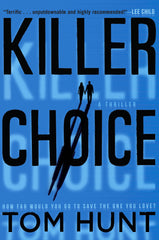 Tom Hunt - Killer Choice - Signed