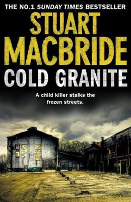 MacBride, Stuart, Cold Granite