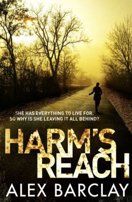 Alex Barclay - Harm's Reach