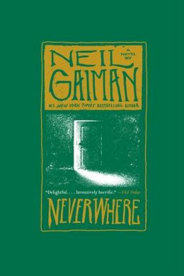 Gaiman, Neil - Neverwhere