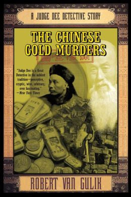 Gulik, Robert Hans van - The Chinese Gold Murders