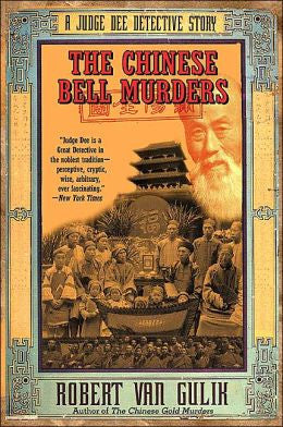 Gulik, Robert Hans van - The Chinese Bell Murders