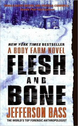 Bass, Jefferson - Flesh and Bone