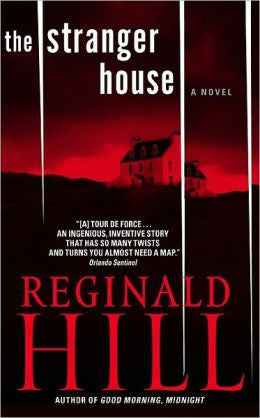 Hill, Reginald - The Stranger House
