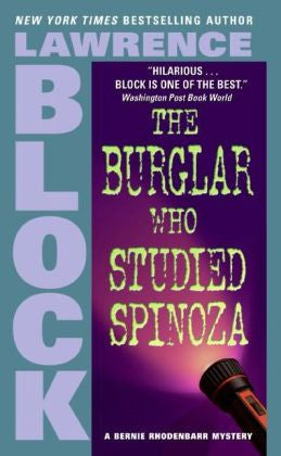 Block, Lawrence - The Burglar Who Studied Spinoza