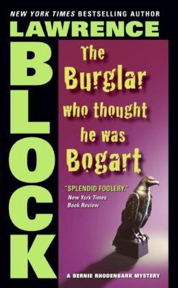 Block, Lawrence - The Burglar Who Thought He Was Bogart