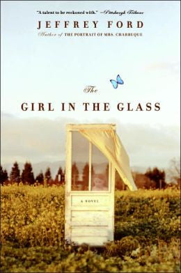 Ford, Jeffrey - The Girl in the Glass