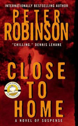 Robinson, Peter - Close to Home