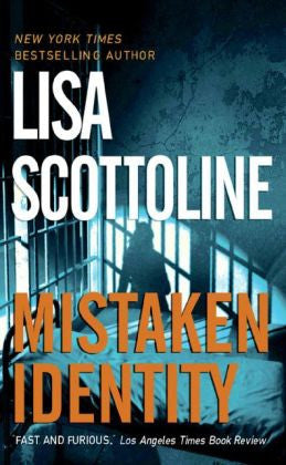 Scottoline, Lisa - Mistaken Identity
