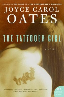 Oates, Joyce Carol - The Tattooed Girl