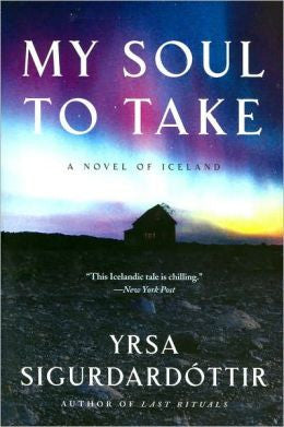 Sigurdardottir, Yrsa - My Soul to Take