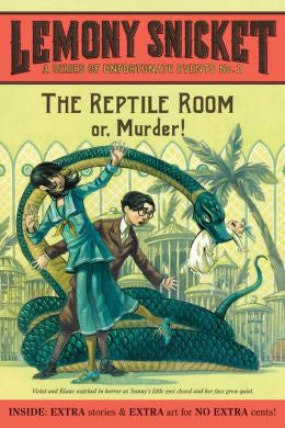 Snicket, Lemony, A Series of Unfortunate Events. Book 2: The Reptile Room or Murder!