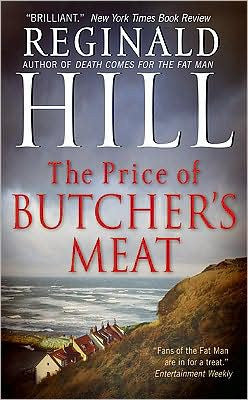 Hill, Reginald - The Price of Butcher's Meat