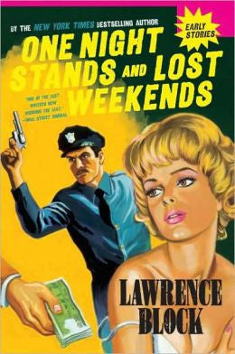 Block, Lawrence - One Night Stands and Lost Weekends