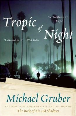 Gruber, Michael - Tropic of Night