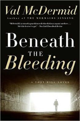McDermid, Val - Beneath the Bleeding