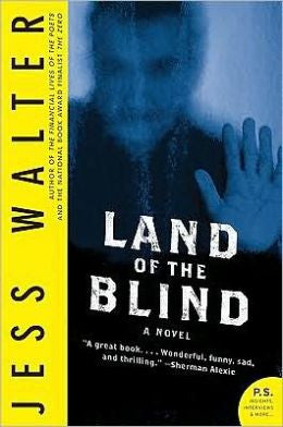 Walter, Jess - Land of the Blind