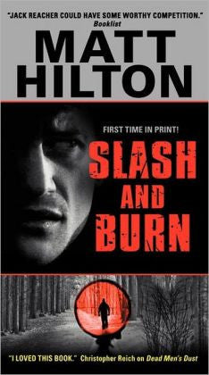 Hilton, Matt - Slash and Burn