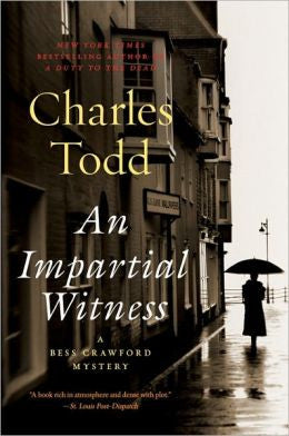 Todd, Charles - An Impartial Witness