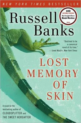 Banks, Russell - Lost Memory of Skin
