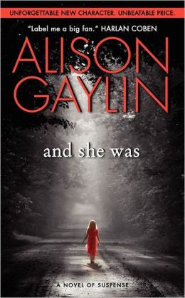 Gaylin, Alison - And She Was