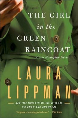 Lippman, Laura - The Girl in the Green Raincoat