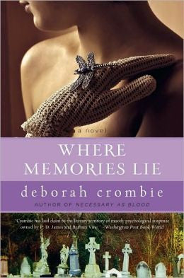 Crombie, Deborah - Where Memories Lie