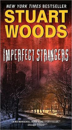 Woods, Stuart - Imperfect Strangers