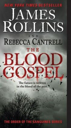 Rollins, James - The Blood Gospel