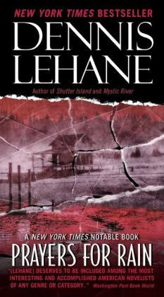 Lehane, Dennis - Prayers for Rain