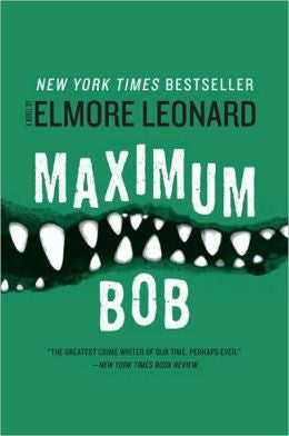 Leonard, Elmore - Maximum Bob