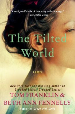 Franklin, Tom; Fennelly, Beth Ann - The Tilted World