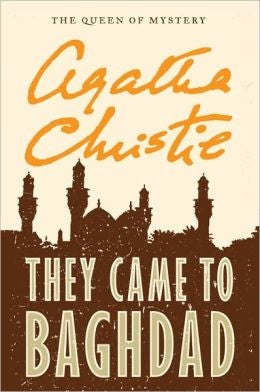 Christie, Agatha - They Came to Baghdad