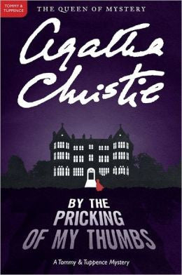 Christie, Agatha - By the Pricking of My Thumbs