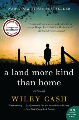 Cash, Wiley - A Land More Kind Than Home