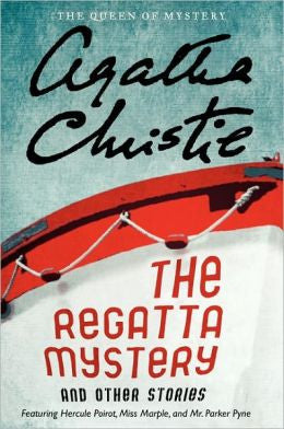 Christie, Agatha - The Regatta Mystery and Other Stories
