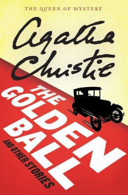 Christie, Agatha - The Golden Ball and Other Stories