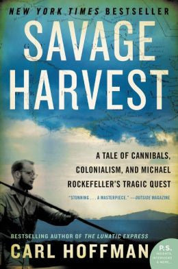 Carl Hoffman - Savage Harvest