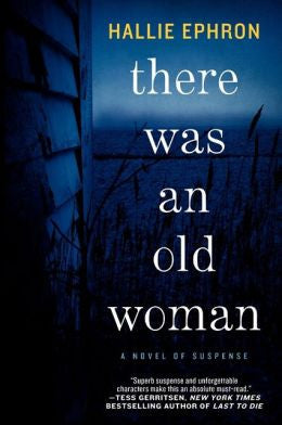 Ephron, Hallie - There Was an Old Woman